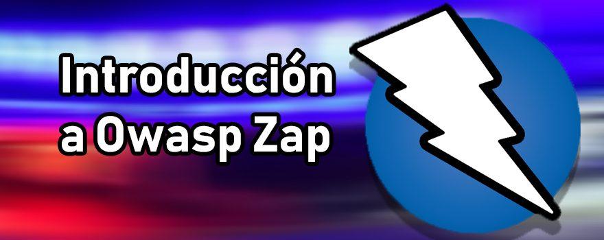 Introducción a OWASP ZAP